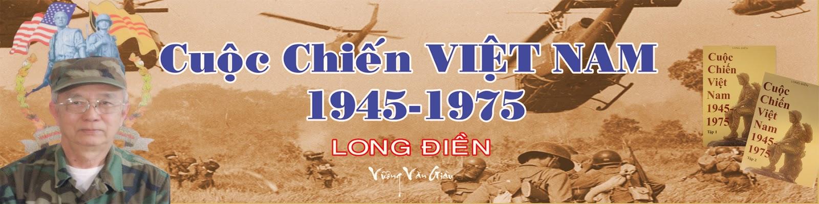 Long Điền – Cuộc Chiến Việt Nam 1945-1975