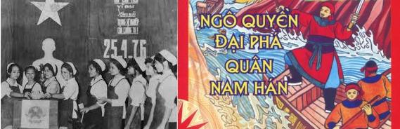 + Các nữ công nhân trong một nhà máy ở miền Nam bỏ phiếu tập thể bầu cử Quốc hội nước VN thống nhất ngày 25/4/1976. +Trận Bạch Đằng năm 938 Ngô Quyền đại phá quân Nam Hán.
