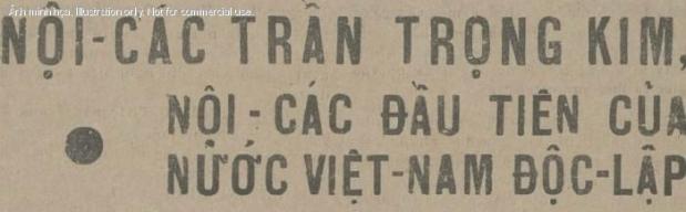 (Báo TRUNG BẮC CHỦ NHẬT số ngày 20-5-1945 đưa tin về sự thành lập chính phủ Trần Trọng Kim)
